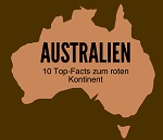 Top-10 Facts zu Australien als Reiseland